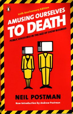 resonating communication in amusing ourselves to death by neil postman But it was not out-of-date in its call to consider how much we are losing by giving ourselves comple  the time defined by the author's language resonating.