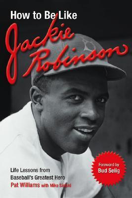 How To Be Lke Jackie Robinson