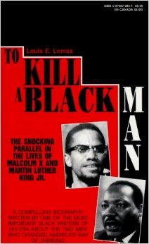 To Kill A Black Man